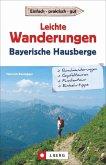 Leichte Wanderungen in den Bayerischen Hausbergen (Mängelexemplar)