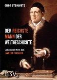 Der reichste Mann der Weltgeschichte (eBook, ePUB)