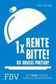 1 x Rente bitte! Die große Portion! (eBook, ePUB)