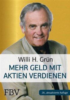 Mehr Geld verdienen mit Aktien (eBook, PDF) - Grün, Willi H.