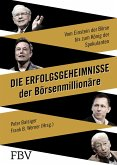 Die Erfolgsgeheimnisse der Börsenmillionäre (eBook, PDF)
