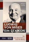 Ludwig von Mises - Ein Lexikon (eBook, PDF)