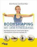 Bodyshaping mit dem Fitnessband (eBook, PDF)