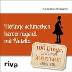Heringe schmecken hervorragend mit Nutella (eBook, ePUB)