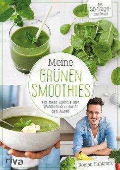 Meine grünen Smoothies (eBook, PDF) - Firnkranz, Roman