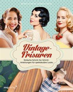 Vintage-Frisuren (eBook, PDF) - Sundh, Emma; Ankarfyr, Martina; Wing, Sarah