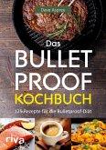 Das Bulletproof-Kochbuch (eBook, ePUB)