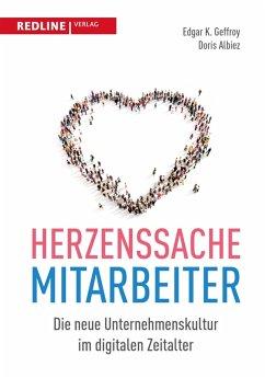 Herzenssache Mitarbeiter (eBook, PDF) - Albiez, Doris; Geffroy, Edgar K.