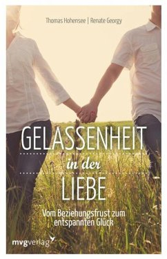 Gelassenheit in der Liebe (eBook, PDF) - Hohensee, Thomas; Georgy, Renate