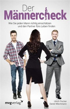 Der Männercheck (eBook, PDF) - Wiechmann, Daniel; Fischer, Ulrich