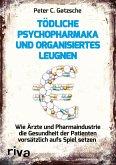 Tödliche Psychopharmaka und organisiertes Leugnen (eBook, ePUB)