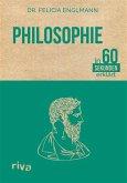 Philosophie in 60 Sekunden erklärt (eBook, PDF)