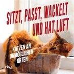 Sitzt, passt, wackelt und hat Luft (eBook, PDF)