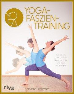 Yoga-Faszientraining (eBook, ePUB) - Brinkmann, Katharina