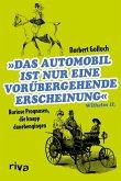 Das Automobil ist nur eine vorübergehende Erscheinung (eBook, PDF)