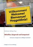 Weltoffen, bürgernah und kompetent! (eBook, ePUB)