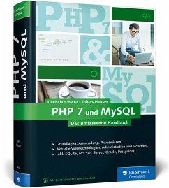 PHP 7 und MySQL - Wenz, Christian; Hauser, Tobias