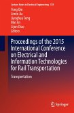 Proceedings of the 2015 International Conference on Electrical and Information Technologies for Rail Transportation