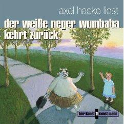 Der weiße Neger Wumbaba kehrt zurück (MP3-Download) - Hacke, Axel