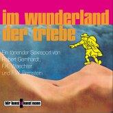 Im Wunderland der Triebe (MP3-Download)