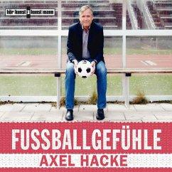 Fußballgefühle (MP3-Download) - Hacke, Axel