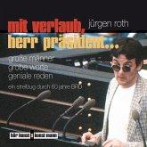 Mit Verlaub, Herr Präsident (MP3-Download)