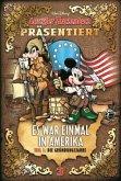 Es war einmal in Amerika Teil 1 - Die Gründungsjahre / Lustiges Taschenbuch präsentiert Bd.3