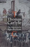 Die Guillotine / Die Französische Revolution Bd.3