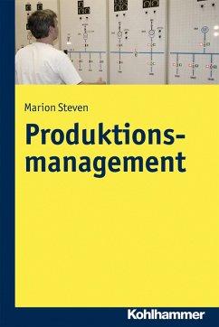 Produktionsmanagement (eBook, PDF) - Steven, Marion