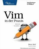 Vim in der Praxis - blitzschnell Text editieren (eBook, ePUB)