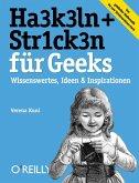 HA3K3LN + STR1CK3N für Geeks (eBook, ePUB)