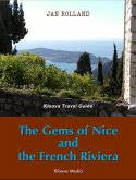 The Gems of Nice and the French Riviera (Klaava Travel Guide) (eBook, ePUB)