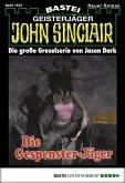 Die Gespenster-Jäger / John Sinclair Bd.1635 (eBook, ePUB)