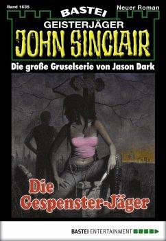 Die Gespenster-Jäger / John Sinclair Bd.1635