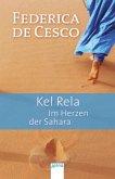 Kel Rela. Im Herzen der Sahara (Mängelexemplar)