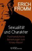 Sexualität und Charakter. Psychoanalytische Bemerkungen zum Kinsey-Report (eBook, ePUB)