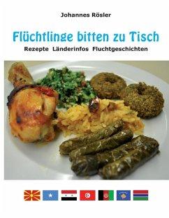 Flüchtlinge bitten zu Tisch (eBook, ePUB)