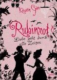 Rubinrot / Liebe geht durch alle Zeiten Bd.1 (Mängelexemplar)