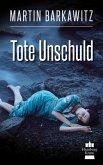 Tote Unschuld (eBook, ePUB)