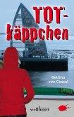Totkäppchen: Ostfrieslandkrimi (eBook, ePUB)