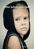 Stiller Schrei nach Liebe (eBook, ePUB)