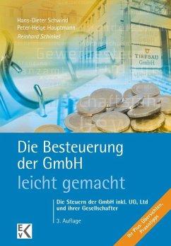 Die Besteuerung der GmbH - leicht gemacht - Schinkel, Reinhard