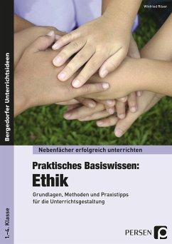 Praktisches Basiswissen: Ethik