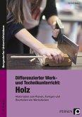 Differenzierter Werk- und Technikunterricht: Holz