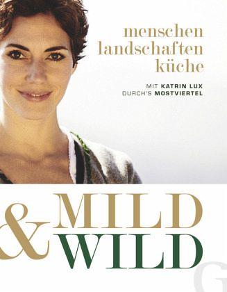 Mild & Wild - Lux, Katrin