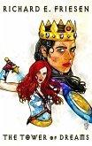 The Tower of Dreams (The Dreaming King Saga, #1) (eBook, ePUB)