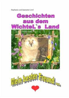 Geschichten aus dem WichteL`s Land (eBook, ePUB) - Löwl, Stephanie