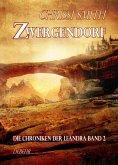 Zwergendorf / Die Chroniken der Leandra Bd.2 (eBook, ePUB)