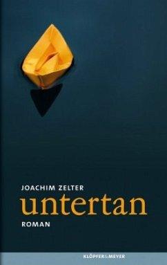 untertan (Mängelexemplar) - Zelter, Joachim