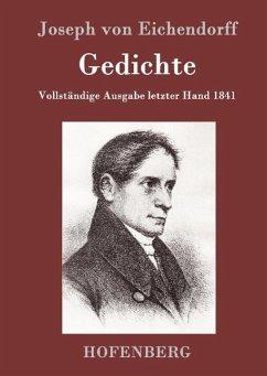 Gedichte - Joseph von Eichendorff